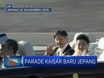 Yuk Intip, Parade Penobatan Kaisar Baru Jepang Naruhito
