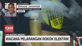 VIDEO: Wacana Larangan Rokok Elektrik di Mata Ketua Vaper