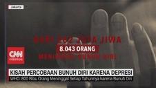 VIDEO: Kisah Percobaan Bunuh Diri Karena Depresi