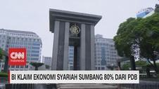 VIDEO: BI Klaim Ekonomi Syariah Sumbang 80% Dari PDB