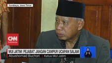 MUI Jatim: Pejabat Muslim Jangan Campur Ucapan Salam