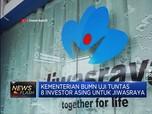 Selamatkan Jiwasraya, BUMN Due Diligence 8 Investor Asing