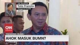 VIDEO - Pengamat: Gaya Kepimpinan Ahok Cocok Untuk BUMN