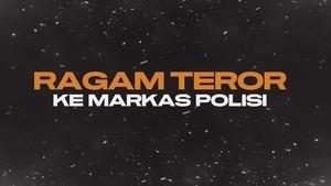INFOGRAFIS: Ragam Teror ke Markas Polisi