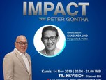 Live! Buka-bukaan Sandi Uno Dalam IMPACT With Peter Gontha