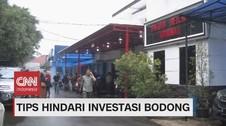 VIDEO: Tips Hindari Investasi Bodong