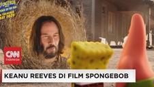 VIDEO: Keanu Reeves Muncul di Film Spongebob