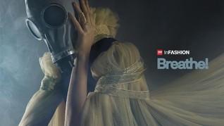 InFashion: Breathe!