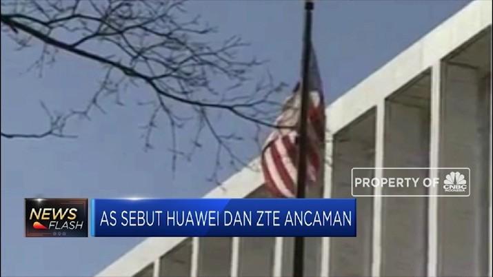 Lagi AS Sebut Huawei dan ZTE Ancaman Keamanan