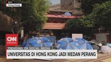 VIDEO: Universitas Terbaik di Hong Kong Jadi Medan Perang