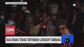 VIDEO: Dua Orang Tewas Tertimbun Longsor Tambang