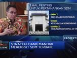 Strategi Bank Mandri Merekrut SDM Terbaik