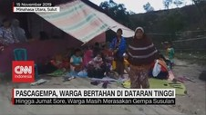 VIDEO: Pascagempa Sulut, Warga Bertahan di Dataran Tinggi