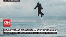 VIDEO: Rekor Terbang Menggunakan Kostum 'Iron Man'