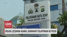 VIDEO: Diduga Lecehkan Agama, Sukmawati Dilaporkan ke Polisi