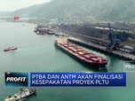 PTBA dan ANTM akan Finalisasi Kesepakatan Proyek PLTU
