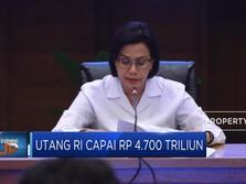 Waduh, Utang RI Capai Rp 4.700 Triliun