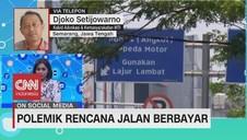 VIDEO: Polemik Rencana Jalan Berbayar