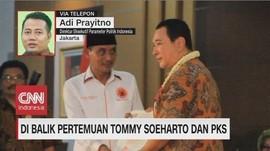 VIDEO: Di Balik Pertemuan Tommy Soeharto & Presiden PKS