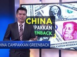 China Campakkan Greenback