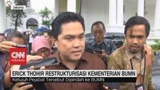 VIDEO: Erick Thohir Rombak Struktur Bos BUMN