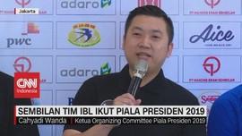 VIDEO: Sembilan Tim IBL Ikut Piala Presiden 2019