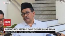 VIDEO: Wamenag Minta Aset First Travel Dikembalikan ke Jemaah