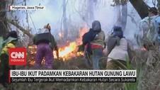 VIDEO: Ibu-Ibu Ikut Padamkan Kebakaran Hutan Gunung Lawu