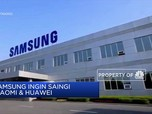 Samsung Berniat Alihkan Sebagian Produksi Ponselnya ke China