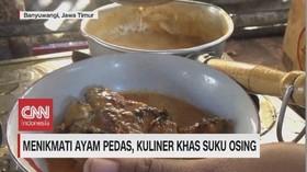 VIDEO: Menikmati Ayam Pedas, Kuliner Khas Suku Osing