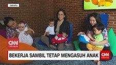 VIDEO: Bekerja Sambil Tetap Mengasuh Anak
