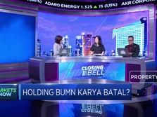Menakar Respon Pasar Atas Kabar Batalnya Holding BUMN