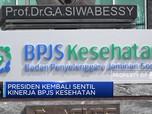 Presiden Jokowi Kembali Sentil Kinerja BPJS Kesehatan