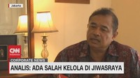 VIDEO - Analis: Ada Salah Kelola di Jiwasraya