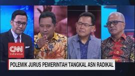 VIDEO: Polemik Jurus Pemerintah Tangkal ASN Radikal (3/3)