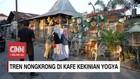 VIDEO: Tren Nongkrong di Kafe Kekinian Yogya