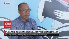 VIDEO: Polemik Asuransi Gagal Bayar di Indonesia