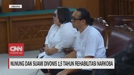 VIDEO: Nunung & Suami Divonis 1,5 Tahun Rehabilitasi Narkoba