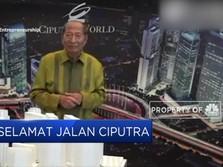 Selamat Jalan Ciputra, Maestro Industri Properti Indonesia