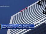 Westpac Segera Tangani Skandal Cuci Uang