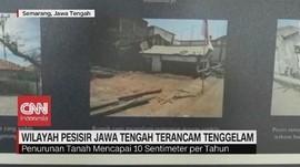 VIDEO: Wilayah Pesisir Jawa Tengah Terancam Tenggelam