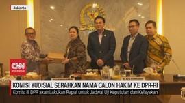 VIDEO: Komisi Yudisial Serahkan Nama Calon Hakim ke DPR-RI