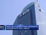 BCA dan Panin Cenderung Konservatif Soal Kredit di 2020