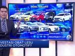 Investasi Obat Lesu Industri Otomotif?