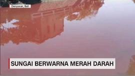 VIDEO: Heboh Sungai Berwarna Merah Darah