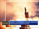Korea Utara Luncurkan Rudal Saat Perayaan Thanksgiving AS
