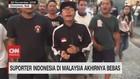 VIDEO:Suporter Indonesia Yang Ditahan Malaysia Akhirnya Bebas