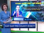 Siap-Siap PNS Diganti Robot!