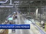 Bangkit! Manufaktur China Tumbuh Tercepat dalam 10 Tahun
