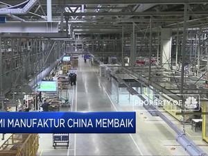 Sinyal Manufaktur China Bangkit Lagi